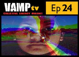 Episode 24 Series 2 VAMPtv
