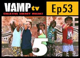 Episode 53 Series 4 VAMPtv
