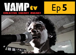 Episode 5 Series 1 VAMPtv